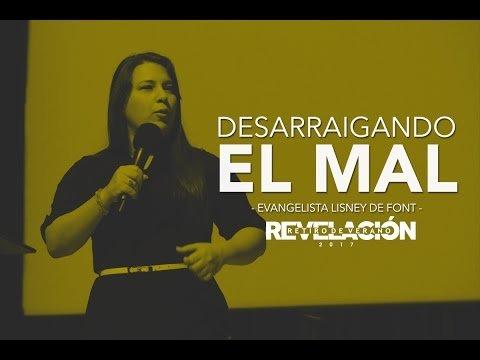 Pastora Lisney De Font - Desarraigando El Mal