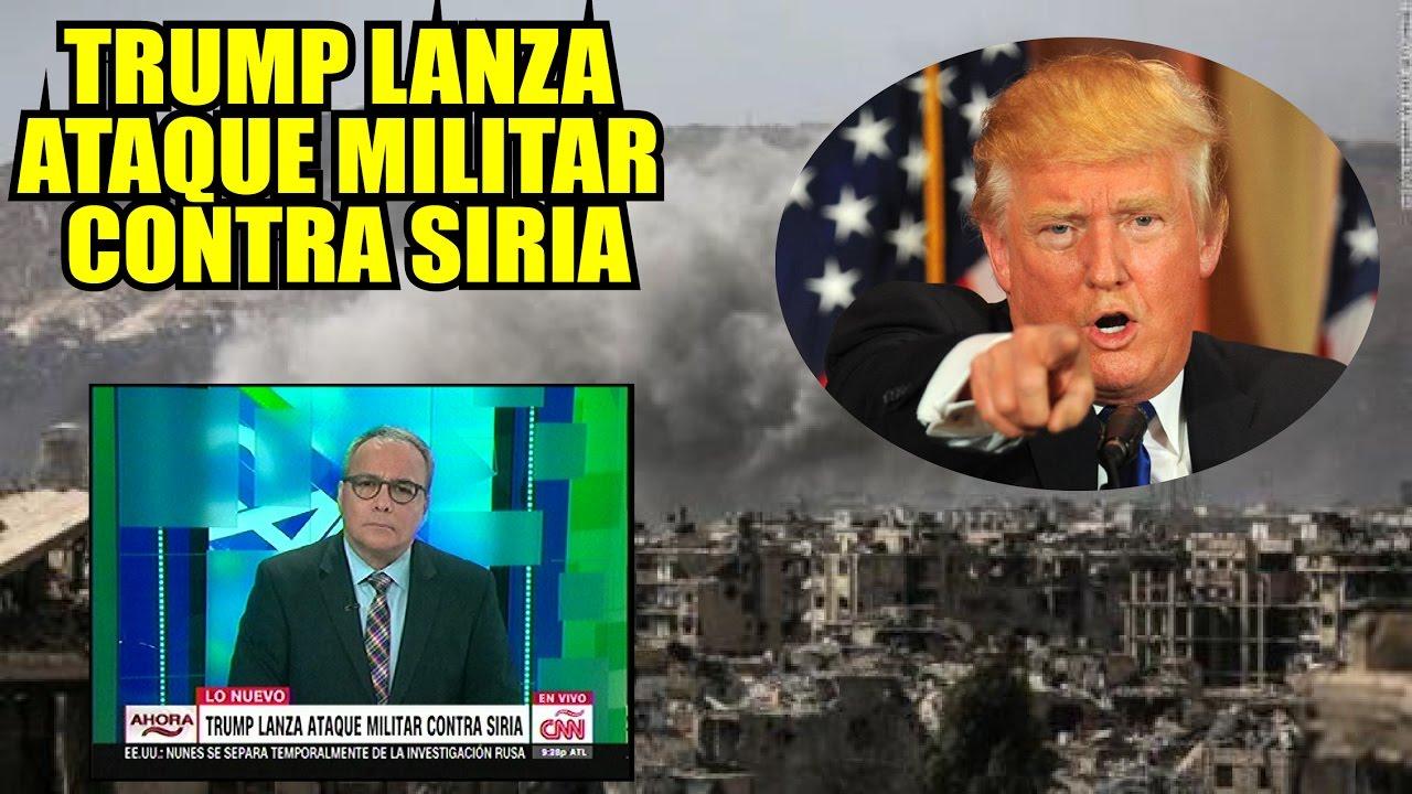 Photo of Ultimo minuto EEUU, TRUMP LANZA ATAQUE MILITAR CONTRA SIRIA