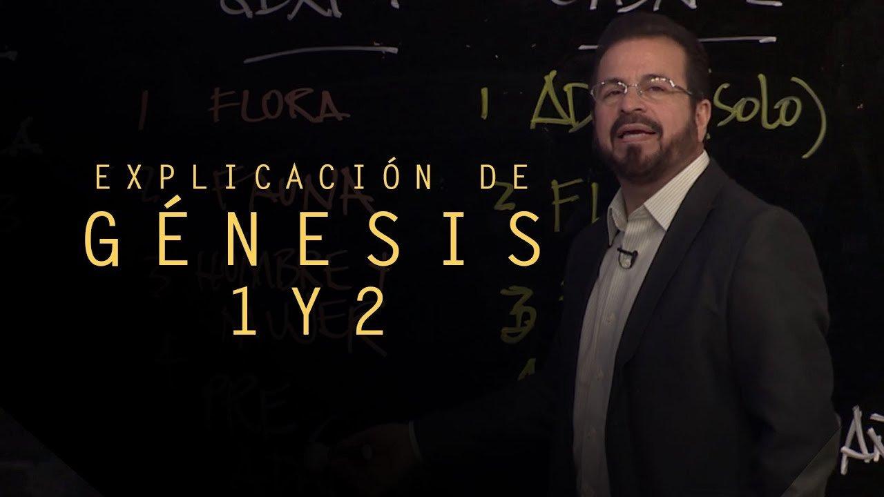 Explicación de Génesis 1 y 2 - Apostol German Ponce