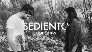 Majo Y Dan - Sediento (Video Oficial)