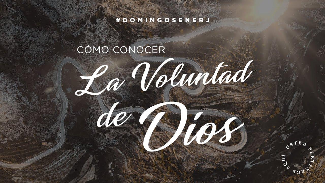 Cómo Conocer La Voluntad De Dios – Apóstol Guillermo Maldonado
