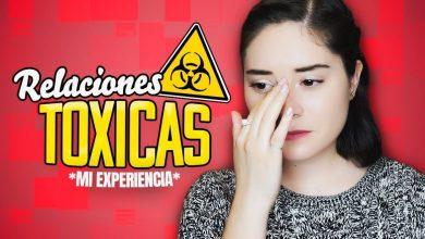 Photo of Relaciones Tóxicas *mi experiencia*