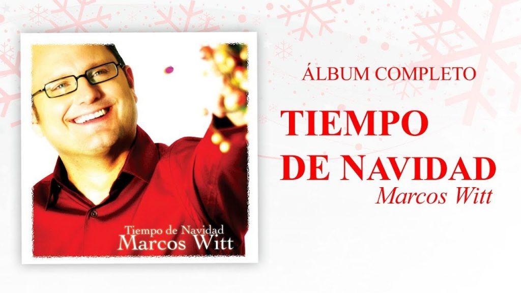 Tiempo de navidad (Disco Completo) – Marcos Witt