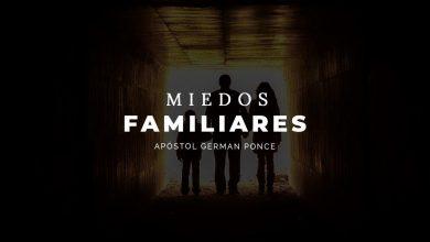 Photo of Apóstol German Ponce – Miedos Familiares