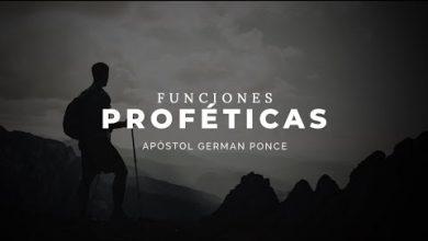 Photo of Funciones Proféticas – Apóstol German Ponce