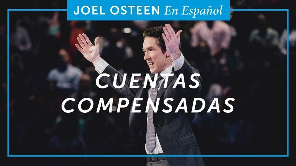 Cuentas Compensadas – Joel Osteen