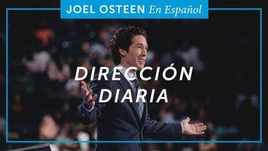 Photo of Dirección diaria – Joel Osteen