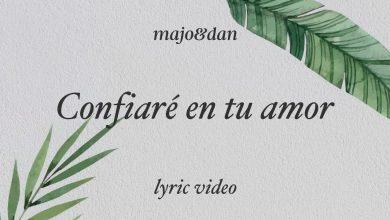 Photo of Majo y Dan – Confiaré En Tu Amor