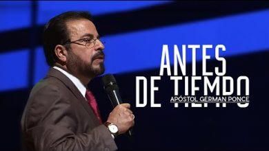 Photo of Apóstol German Ponce – Antes de Tiempo