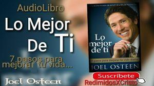 Audiolibro: Lo mejor de ti por Joel Osteen