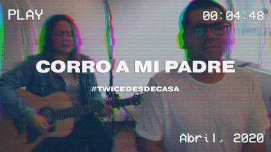 Photo of Corro a mi padre – Twice Música