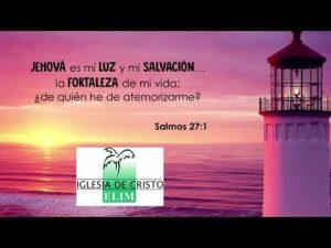 Jehová es la fortaleza de mi vida – Elim Central