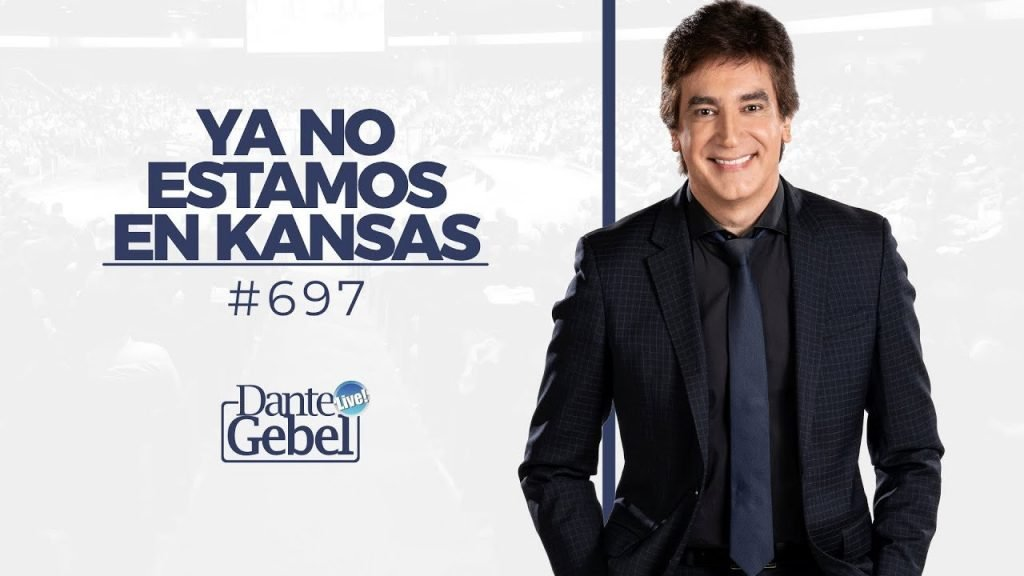 Dante Gebel – Ya no estamos en Kansas